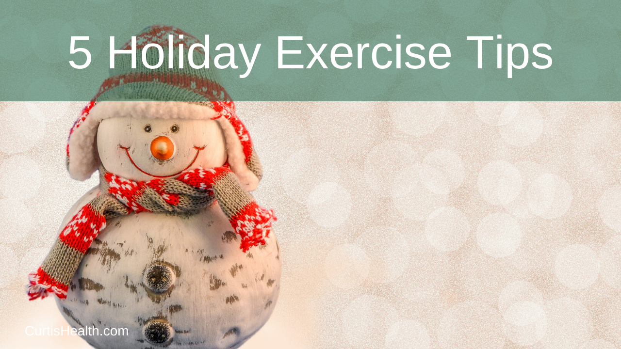 5 Holiday Exercise Tips
