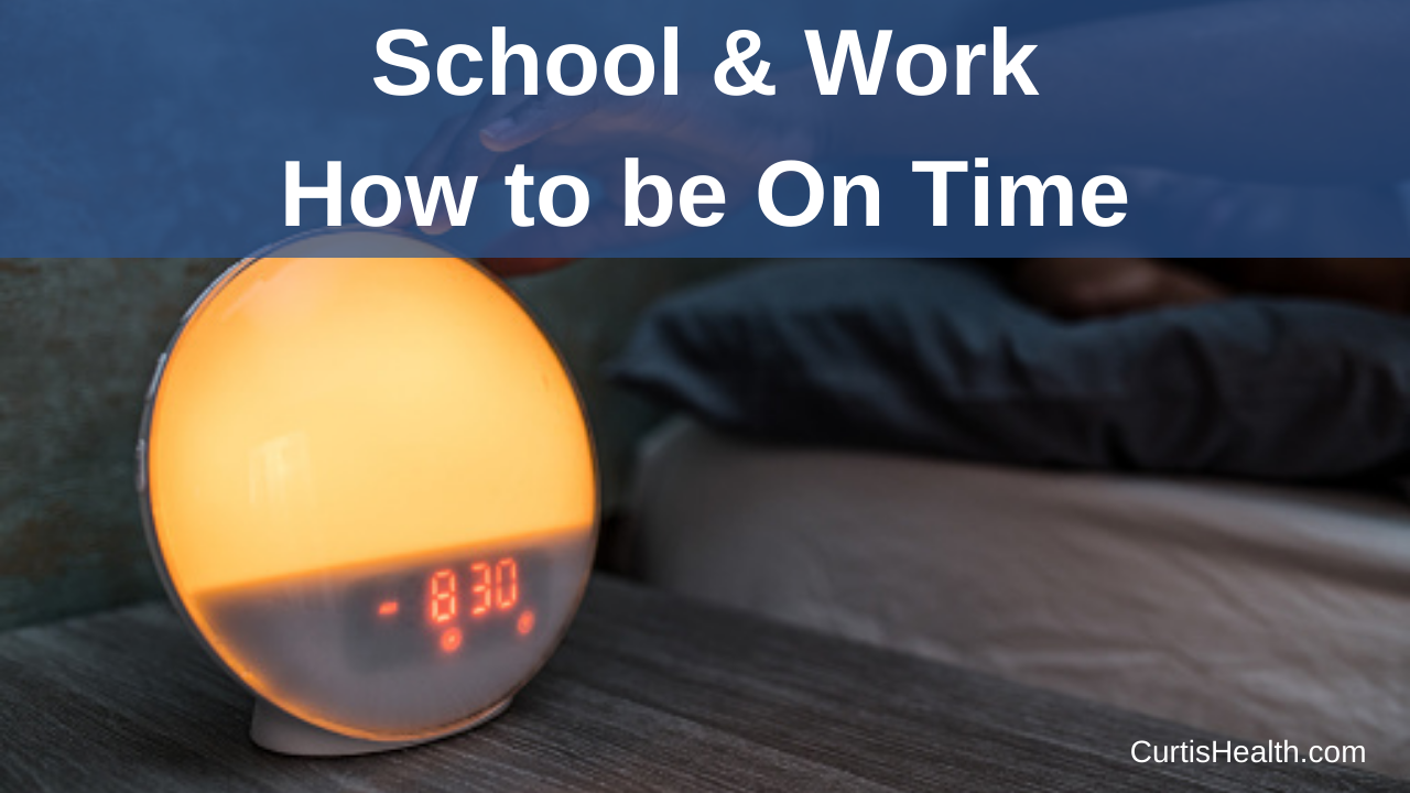 School & Work – How to Be on Time