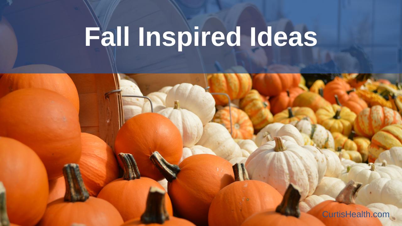 Fall Inspired Ideas Blog