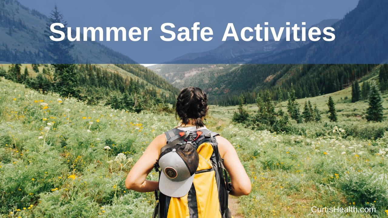 Summer Safe Activities