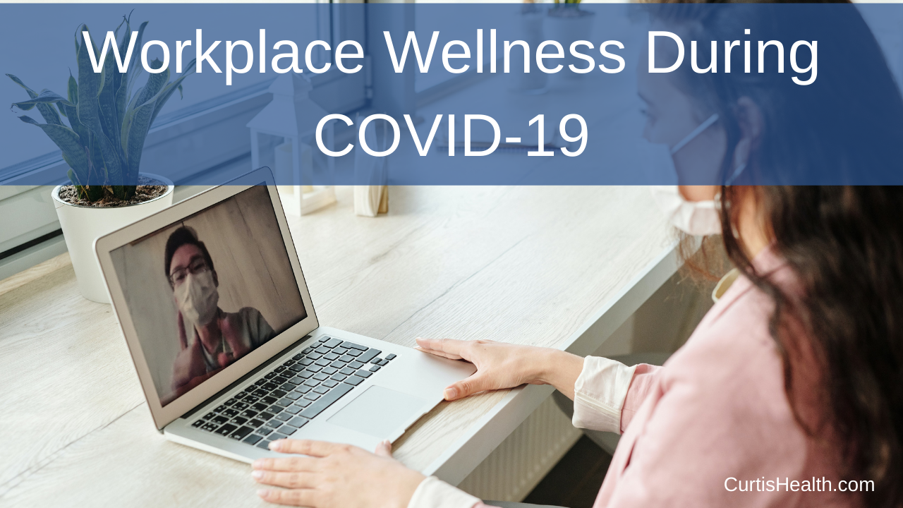 Employee Wellness and COVID